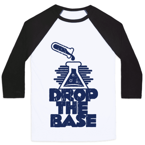 Drop The Base Baseball Tee
