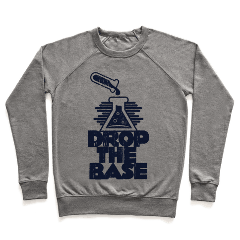 Drop The Base Pullover