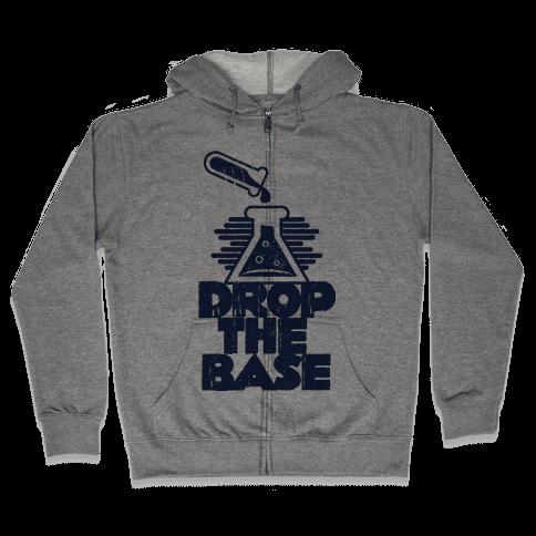 Drop The Base Zip Hoodie