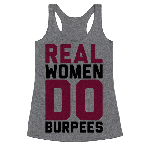 Real Women Do Burpees Racerback Tank Top