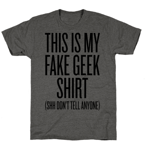 Fake Geek Shirt Mens T-Shirt