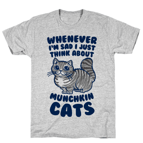 Whenever I'm Sad I Just Think About Munchkin Cats Mens T-Shirt