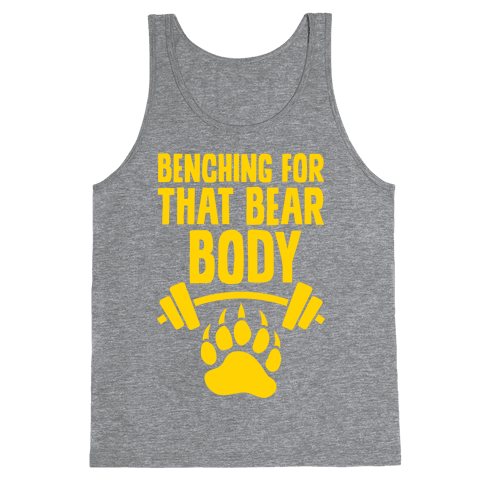 Benching For That Bear Body Tank Top