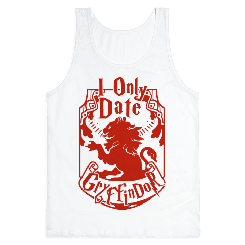 I Only Date Griffindor Tank Top