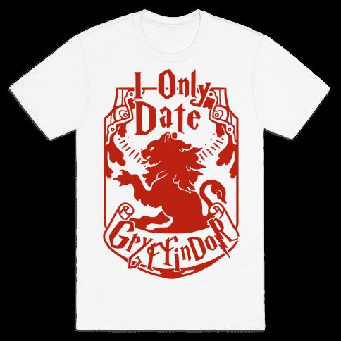 I Only Date Griffindor Mens T-Shirt