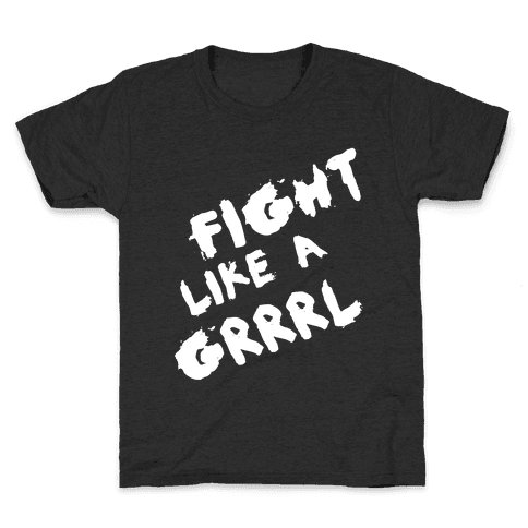Fight Like a Grrrl Kids T-Shirt