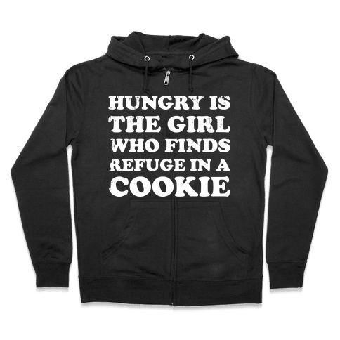 Hungry Is The Girl Who Finds Refuge In a Cookie Zip Hoodie