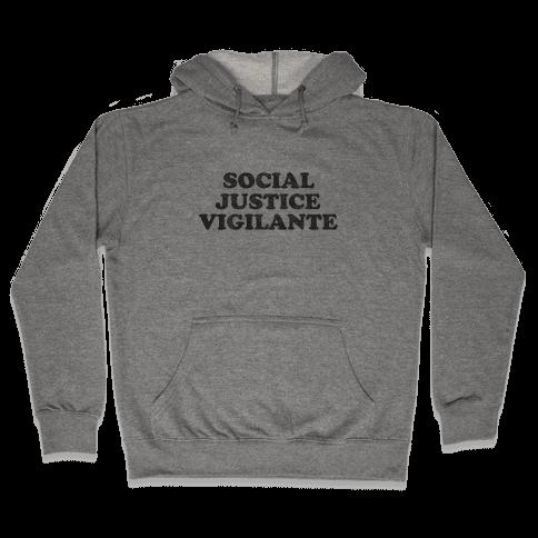 Social Justice Vigilante Hooded Sweatshirt