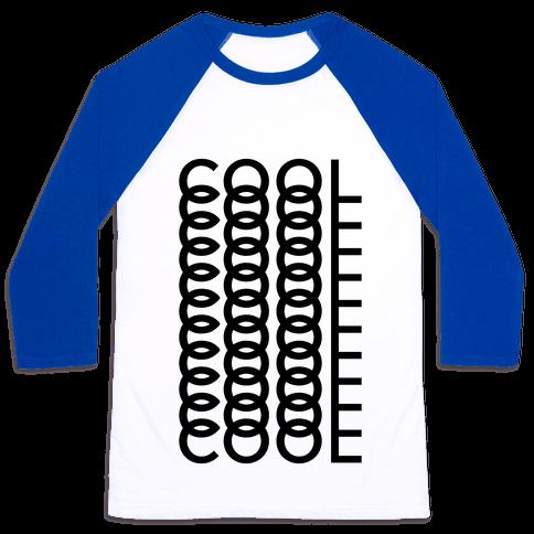 Cool Shirt Baseball Tee
