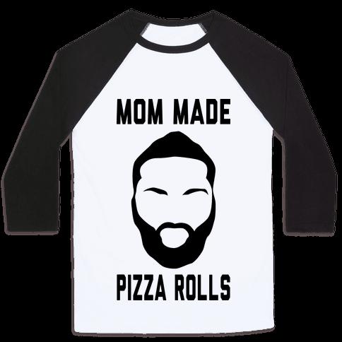 Mom Made Pizza Rolls (Harden Edition) Baseball Tee