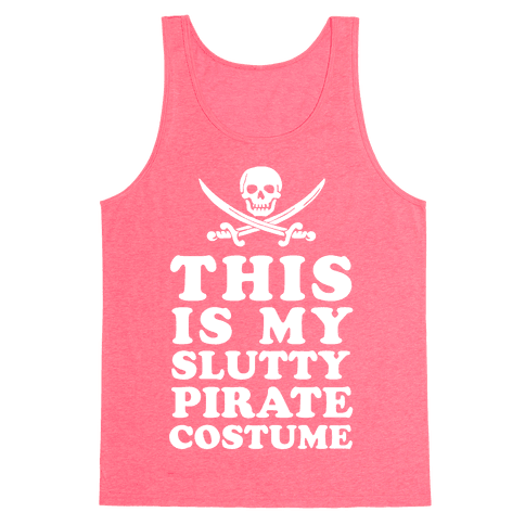 This is My Slutty Pirate Costume Tank Top