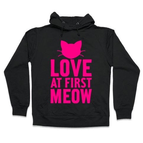 Love At First Meow Hooded Sweatshirt