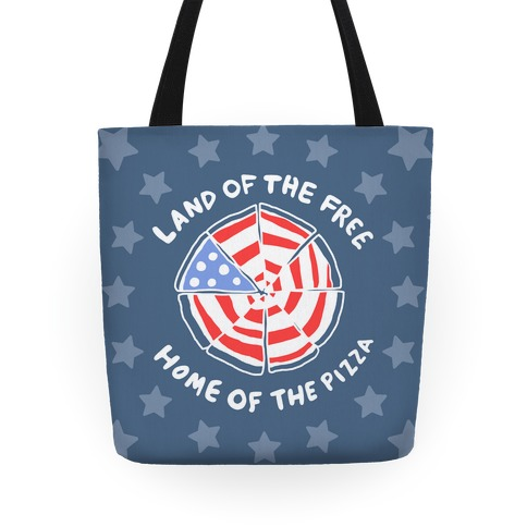 Land of the Free, Home of the Pizza Tote