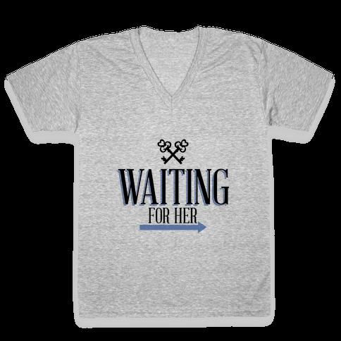 Waiting For Her V-Neck Tee Shirt