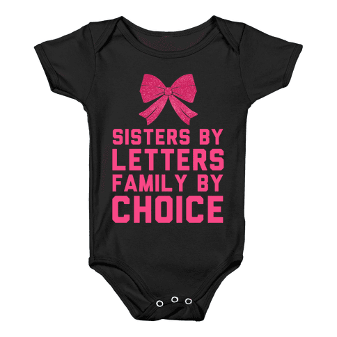 Sisters By Letters Family By Choice Baby Onesy