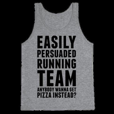 Easily Persuaded Running Team Tank Top