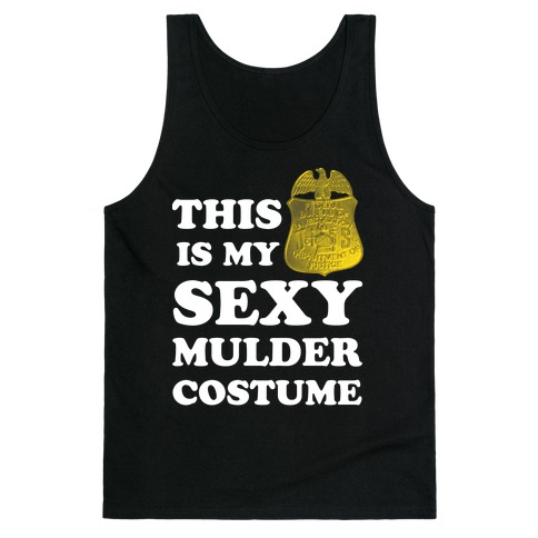 This Is My Sexy Mulder Costume (White Ink) Tank Top