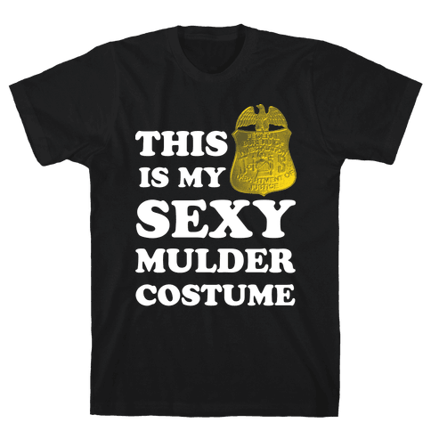 This Is My Sexy Mulder Costume (White Ink) Mens T-Shirt