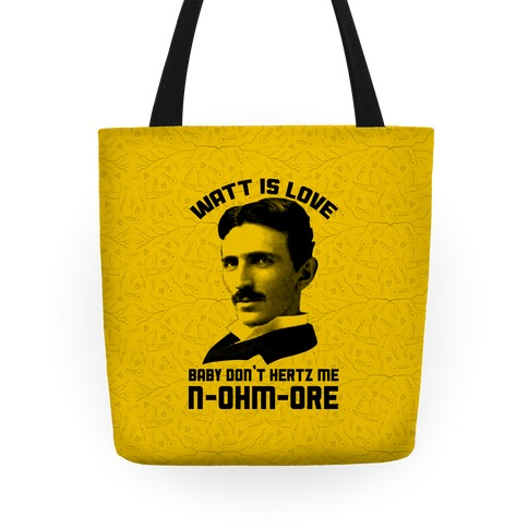 Tesla: Watt Is Love Tote