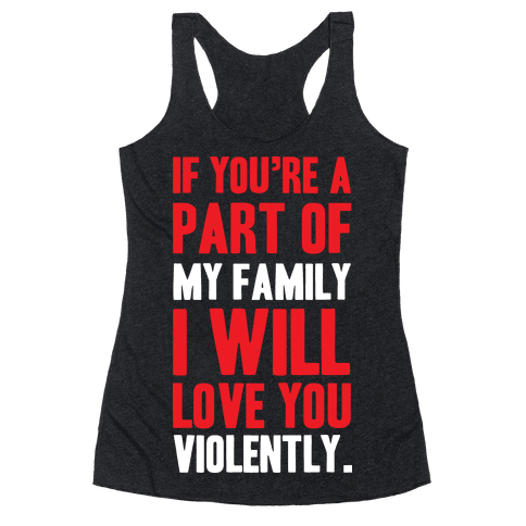 Violent Love Racerback Tank Top