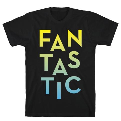 Fantastic Mens T-Shirt