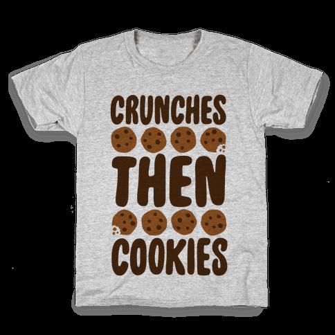 Crunches Then Cookies Kids T-Shirt