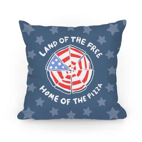 Land of the Free, Home of the Pizza Pillow
