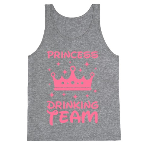 Princess Drinking Team Tank Top
