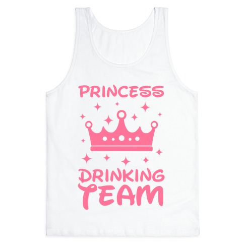 Princess Drinking Team Tank Top