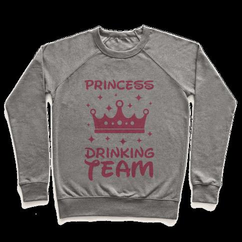 Princess Drinking Team Pullover