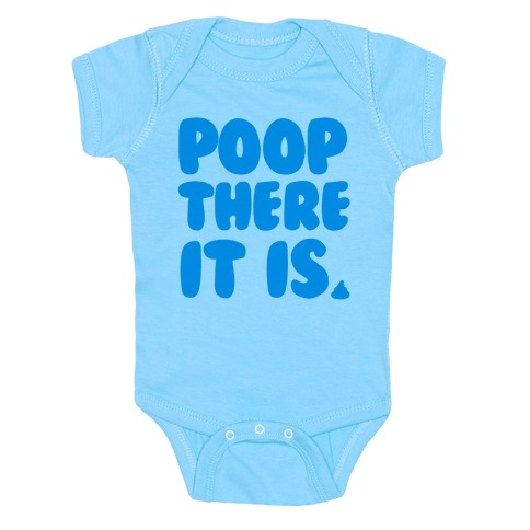 Poop There it Is Baby Onesy
