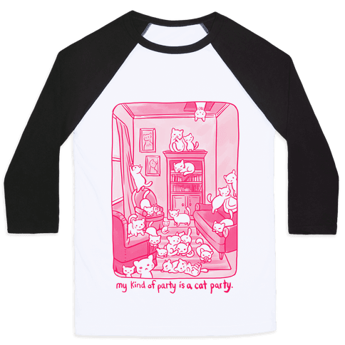 My Kind Of Party Is A Cat Party Baseball Tee