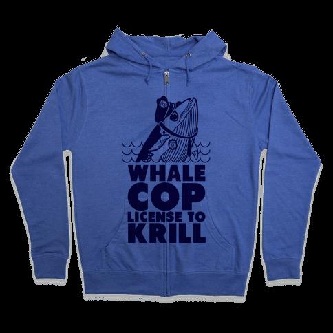 Whale Cop Zip Hoodie