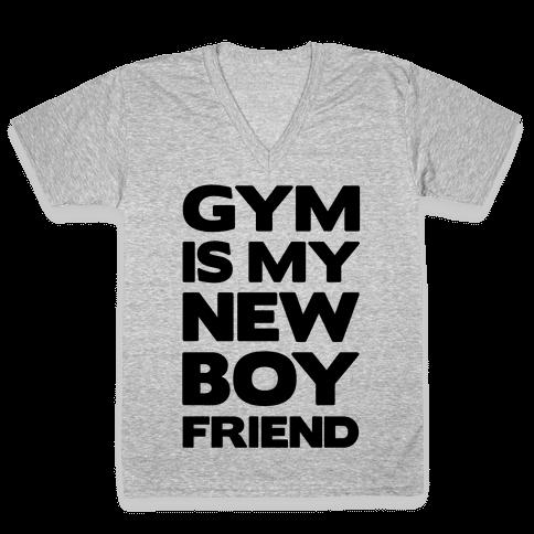 Gym Is My New Boyfriend V-Neck Tee Shirt
