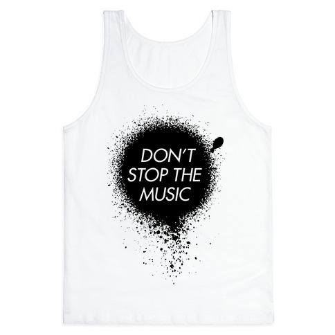 Don't Stop The Music Tank Top