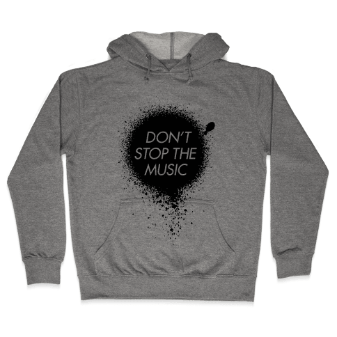 Don't Stop The Music Hooded Sweatshirt