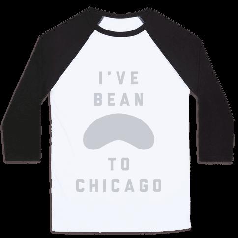 I've Bean To Chicago Baseball Tee