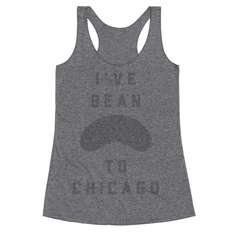 I've Bean To Chicago Racerback Tank Top