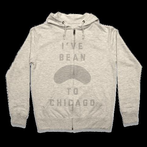 I've Bean To Chicago Zip Hoodie