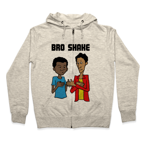 Bro Shake Zip Hoodie