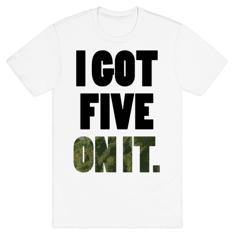 Five On It Mens T-Shirt