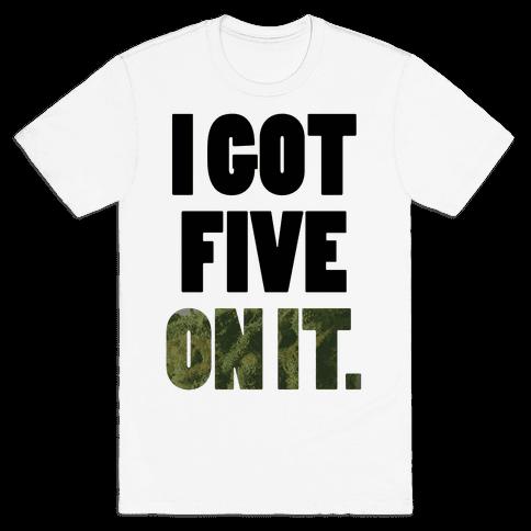 Five On It Mens T-Shirt