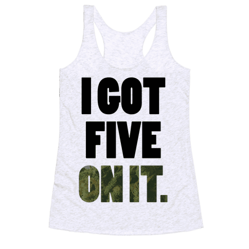 Five On It Racerback Tank Top