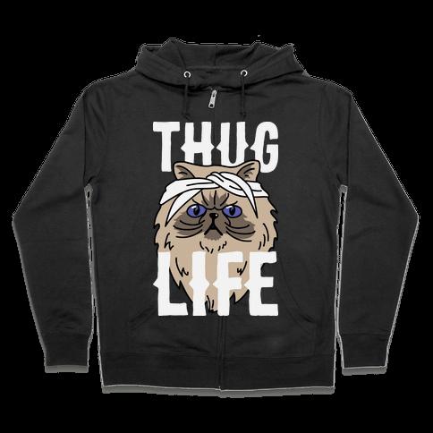 Thug Life Zip Hoodie