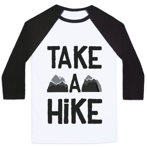 Take a Hike Baseball Tee