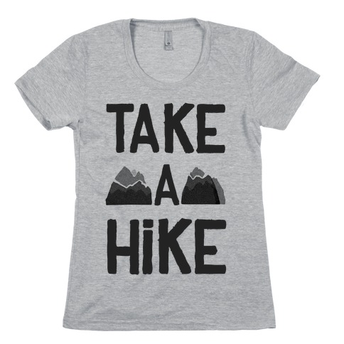 Take a Hike Womens T-Shirt