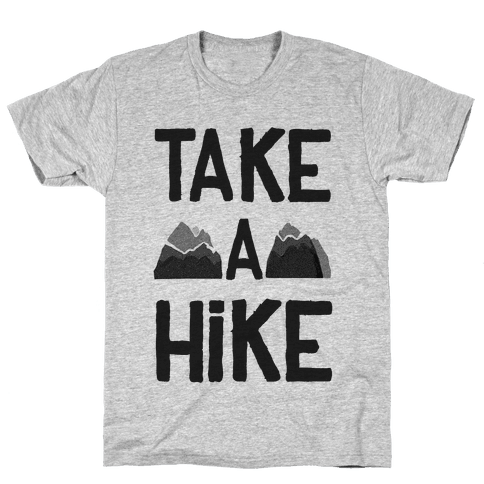 Take a Hike Mens T-Shirt