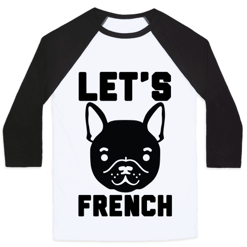 Let's French Baseball Tee