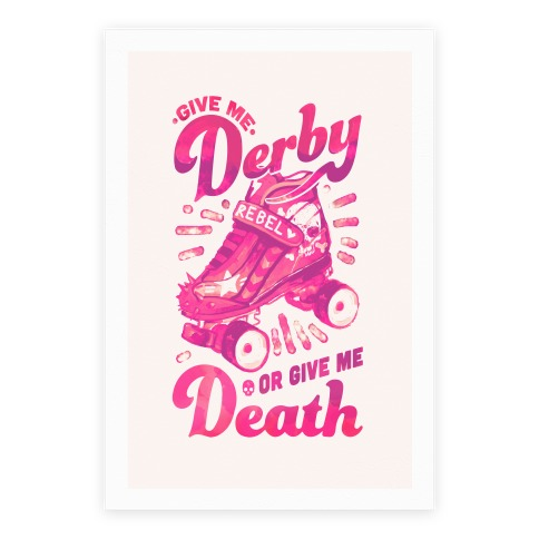 Give Me Derby Or Give Me Death Poster