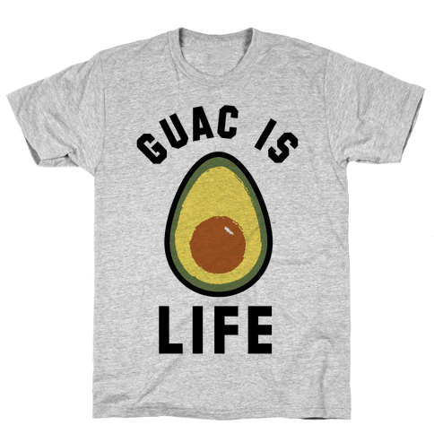 Guac is Life Mens/Unisex T-Shirt